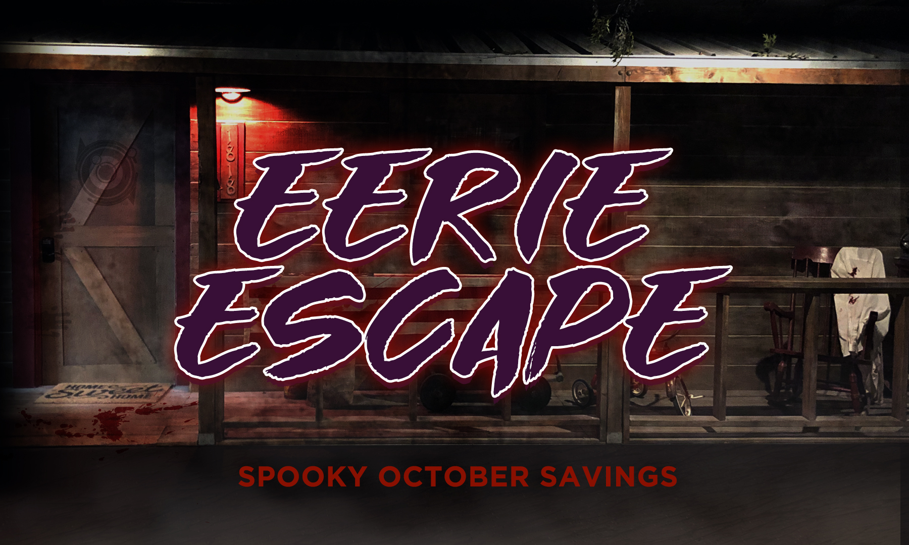 Eerie Escape – Spooky October Savings